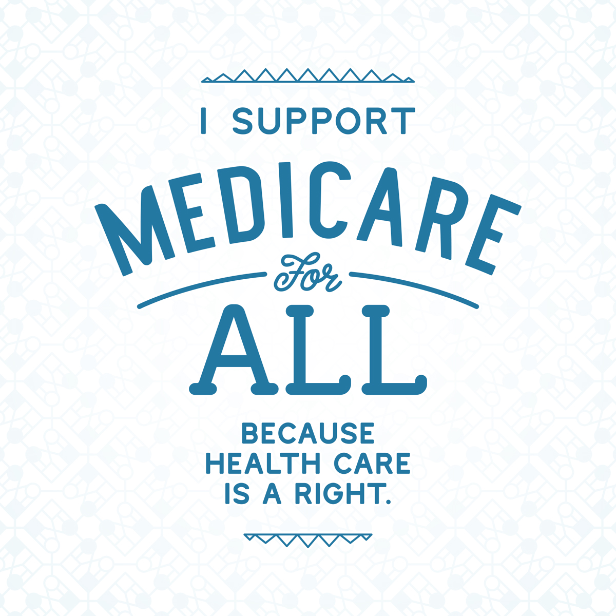 I support Medicare For All because health care is a right